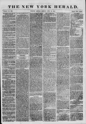 """THE NEW ?whole NO. 6911. YORK HERALD. EDITION""""? MONDAY, JULY 30, 1855. PRICE TWO CENTS. ADVERTISEMENTS RENEWED EVERT BAY...."""