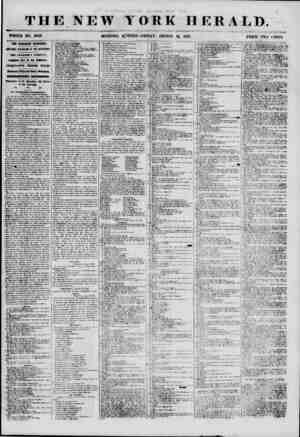 THE NEW YORK HERALD. WHOLE NO. 6943. MORNING B^ITION-FRIDAY, AUGUST 31, 1855. PRICE TWO CESTS. THE RAILROAD MASSACRE....