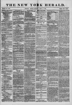 THE NEW YORK HERALD. iWHOLB NO. T169. ? - MORNING EDITION-TUESDAY, APRIL 15, 1856. PRICE TWO CENTS. ftDTEETMEim RENEWED EYERT
