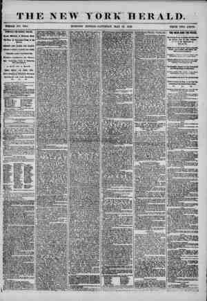 THE NEW YORK HERALD. WHOLE NO. 7194. MORNING EDITION-SATURDAY, MAY 10, 1856. PRICE TWO CENTS. SYMPATHY FOR GENERAL WALKER.