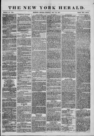 THE NEW YORK HERALD. WHOLE NO. 7204 MORNING EDITION?TUESDAY, MAT 20, 1856. PRICE TWO CENTS. ADVERTISEMENTS RENEWED EVERY DAY.