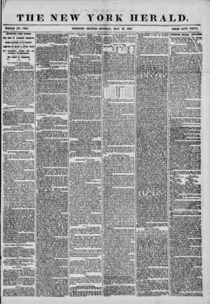 If THE NEW YORK HERALD. WHOLE NO. 7210. MORNING EDITION-MONDAY, MAY 26, 1856. PRICE TVO CENTS. IMPORT AH T FROM KANSAS. TO