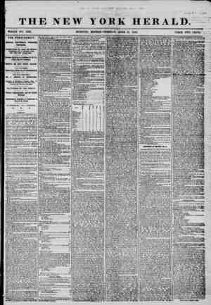 V L 0 V' THE NEW YORK HERALD. WHOLE NO. 7232. MORNING EDITION-TUESDAY, JUNE 17, 1856. PRICE TWO CENTS. * THE PRESIDENCY....