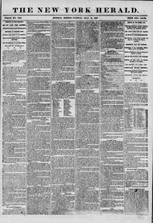 THE NEW WHOLE NO. 7259. MORNING YORK HERALD. EDITION? TUESDAY, JULY 15, 1856. PRICE TWO CENTS. ARRIVAL OF THE ORIZABA. ONE
