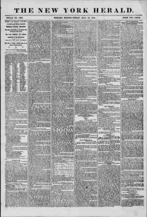 THE NEW YORK HERALD. WHOLE NO. 7269. MORNING EDITION-FRIDAY, JULY 25, 1856. PRICE TWO CENTS. THE LATEST NEWS. BY MAGNETIC AND