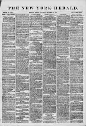 THE NEW YORK HERALD. WHOLE NO. 7403. MORNING EDITION?SATURDAY, DECEMBER 0, 1856. THE LATEST ft E W 8, BY MAGNETIC AND...