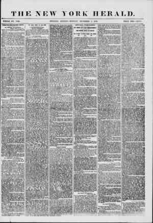 THE NEW Y WHOLE NO. 7405. MORNING EDITION ORK HERALD. MONDAY, DECEMBER 8, 1856. PRICE TWO CENTS EITERESTlIVfl FROM NOIL tHERN