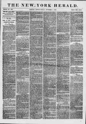 W:YORK HERALD. WHOLE NO. 7673, MORNING EDITION-FRIDAY, SEPTEMBER 4. 1857. PRICE TWO CENTS. nws FROM ofRTBiL AMERICA. Atfairt