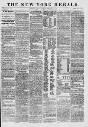 THE NEW YORK HERALD. WHOLE NO. 6810. MORNING EDITION-MONDAY, OCTOBER 22, 1860. PRICE TWO CENTS. THE P1LI1CE 01 THE 0CE4H. THE