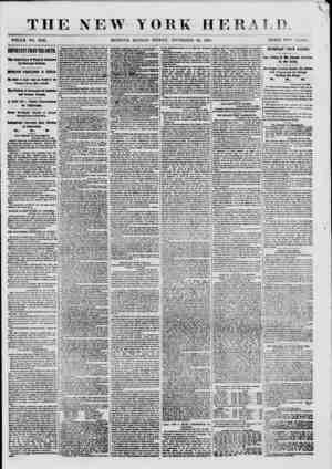 THE NEW WHOLE NO. 8835. YORK HERALD. EDITION- FRIDAY, NOVEMBER 10, 1800. PRICE TWO CENTS. BlPOBfMT PKOM THE SOIiTU. Tie Legif
