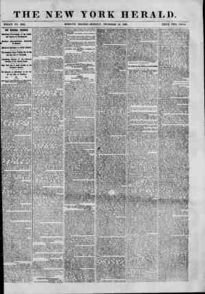THE NEW YORK HERALD. WHOLE NO. 8859. MORNING EDITION-MONDAY. DECEMBER 10, 1860. PRICE TWO CENTS. OUR VATIOHAL TROUBLES....
