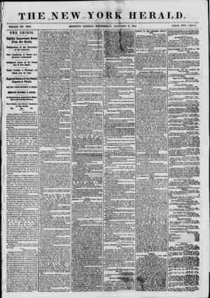 THE.NEW YORK HERA I, D. WHOLE NO. 8888. MORNING EDITION-WEDNESDAY, JANUARY 9, 1861. PRICE TWO CENTS. THE CRISIS. Highly...