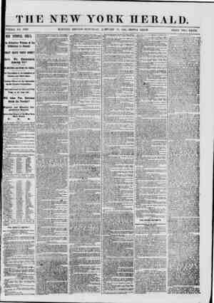 """THE NEW YORK HE B ALD. ? WHOLE NO. 8898. MORNING EDITION?SATURD AY, JANUARY 19, 1861.-TRJPLE SIIEET. ^ICe""""^TWO CE.VTS 101II"""