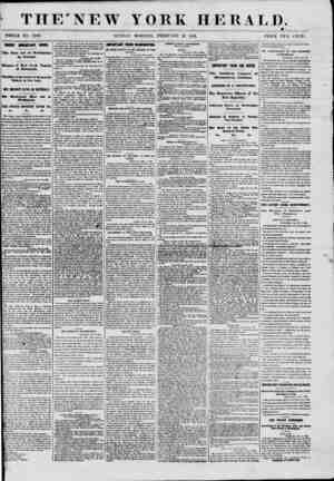 """THE """"NEW YORK HERALD. WHOLE NO. 8020. SUNDAY MORNING, FEBRUARY 10, 1661. PRICE TWO CENTS. HIGHLY IMPORTANT NEWS. I The First"""