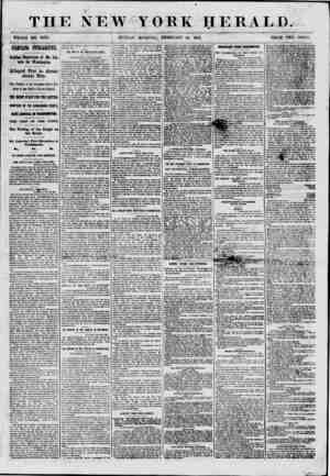 THE NEW YORK HERALD. WHOLE NO. 8934. SUNDAY MORNING, FEBRUARY 24 1861. PRICE TWO CENTS. STARTLING MELUUEMt Sudden Depaiture