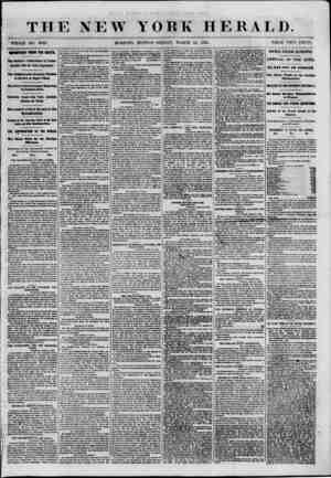 THE NEW WHOLE NO. 8953. MORNING YORK HERALD. EDITION-FRIDAY, MARCH 15, 1861. PRICE TWO CENTS. IMPORTANT FROM THE SOUTH. The