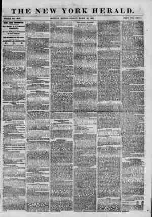THE NEW YORK HERALD. !? * . . y ? WHOLE NO. 8900. MORNING EDITION? FRIDAY, MARCH 22, 1861. , PRICE TWO CENTS. nan from...