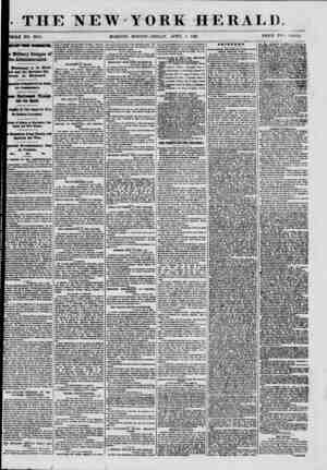 . THE NEW-YORK OLE NO. 8974. MORNING EDITION?KKIOAY, APRIL .r>, HERALD. 1861. .PRICE TWO CENTS. Military Designs of 6...