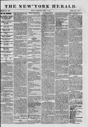 THE NEW'YORK WHOLE NO. 8976. SUNDAY MORNlN?, APRIL 7, 1801. PRICE TWO CENTS. THE WiR EXCITEMENT. | 5ttve Operations at the