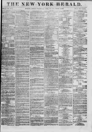 THE NEW YORK HERALD. WHOLE NO. 8979. MOKNING EDITION-WEDNESDAY, AP1UL 10. 18(51.? TRIPLE SHEET. PRIOE TWO CENTS. hHimio, SHAM