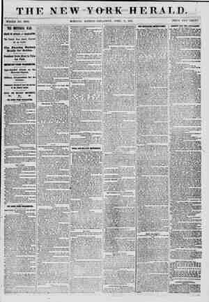 THE NEW WHOLE NO. 8980. MORNING YORK HERALD EDITION? TIIUitSD AY, APRIL 11, 1861. PRICE TWO CENTS. THE IMPMMl U'AR. ITATE Of