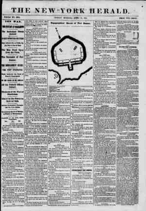 THE NEW?YORK HERALD. WHOLE NO. 8983. ' SUNDAY MORNING, APRIL 14, 1861. PRICE TWO CENTS. THB WAR. fBB CONFLICT IT (liBUSIWi