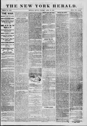 THE NEW MORNING YORK HERALD. EDT'H ON? TUESDAY, APRIL 23, 1861. PRICE TWO CEXTS. THE WAR. IMPORTANT FROM THE SOUTH SAFETY OF