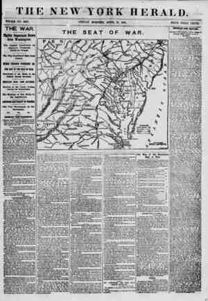 W YORK HERALD. WHOLE NO. 8997. SUNDAY MORNING, APRIL 28, 1861. PRICE TURKU CENTS. THE WAR. Highly Important Hews from...