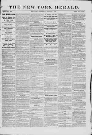 THE NEW YORK HERALD WHOLE NO. 9153. NEW YORK, WEDNESDAY, OCTOBER 2, 1801. PRICE TWO CENTS. THE REBELLION Beports of Refugees