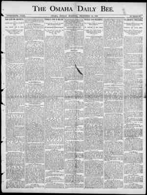 THE OMAHA ! DAILY BEE. TWENTIETH. YEAR. OMAHA , FllIDAY MORNItffr , DECEMBER 12 , 1890 ' NUMBER 177. WAR CLUBS FOR ARGUMENTS