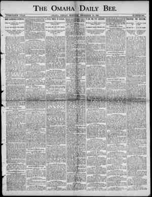 THE OMAHATJ DAILY BEE. TWENTIETH YEAR. OMAHA , FEIDAY MORNIN DECEMBER 10 , 1800 - NUMBER 184. MORE SKIRMISHES REPORTED ,...