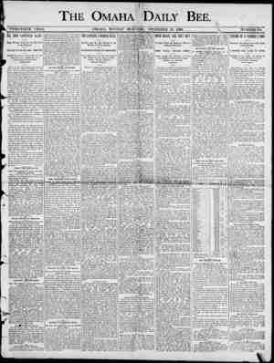 THE OMAHA 'DAILY ' BEE.V4 , TWENTIETH YEA1 ? . OMAHA , MONDAY MOKNIlfq , DEOEMBEK 29 , 1890. NUMBEE194. 3 ) BIG FOOT CAPTURED