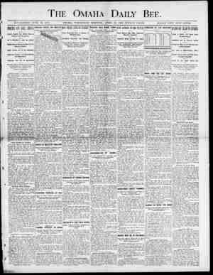 The Omaha Daily Bee. r I ESTABLISHED JUNE U, 187 J. OMAHA, WEDNESDAY MORNING, APRIL 18, 1900 TWELVE PAGES. SINGLE COPr FIVE