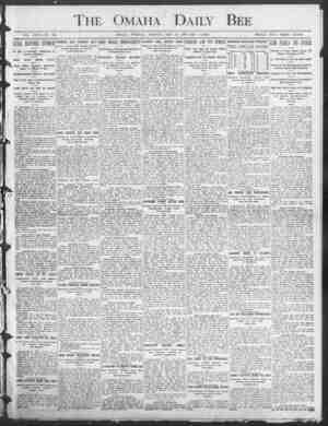 o The Omaha Daily Bee VOL. XXXV-NO. 295. OMAIIA, TUESDAY MORNINO, MAY 20, 1906-TEN PAGES. SINGLE COPY THREE CENTS. r LULL...
