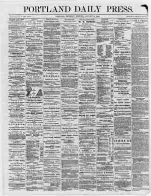 "PORTLAND DAILY PRESS. «= 1 ' -- ---- - ---~- ' -! ' ' ' ' ' ""• -M .. '' -1 - — Established June 23, 1S62. Vol. 5. PORTLAND,"