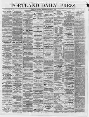 PORTLAND DAILY PRESS. Established Jane 23, 1862. Vol. 3. _ PORTLAND, MONDAY MORNING, JANUARY 8, I860. Terms $8 per annum, in