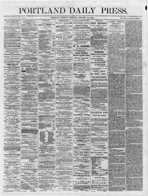 PORTLAND DAILY PRESS. *. *m. ri.it. ___ PORTLAND, TUESDAY MORNING, JANUARY 16, 1866. ~ Terma $H ~ anHHm ~ adranc~ PORTLAND