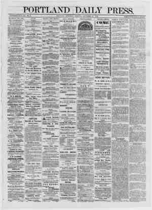 PORTT ; A ND 4 ESTABLISHED JUNE 23, 1862. VOI. 11. PORTLAND, SATURDAY DAILY PRESS. MORN TNG, NOVEMBER 16, 1872. TERMS $8.00