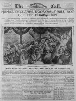 HANNA DECLARES ROOSEVELT WILL NOT GET THE NOMINATION ¦w^jr EW YORK, June 19.— A World special from Philadelphia .dated Jtme