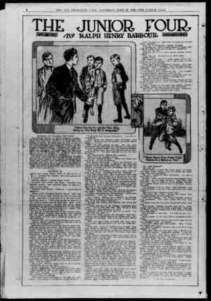 8 THE SAN FRANCISCO CALL, SATURDAY, JUNE 22, 1912--THE JUNIOR CALU THE JUNIOR FOUR RALPH HENRY BARBOUR SYNOPSIS OB' FORMER