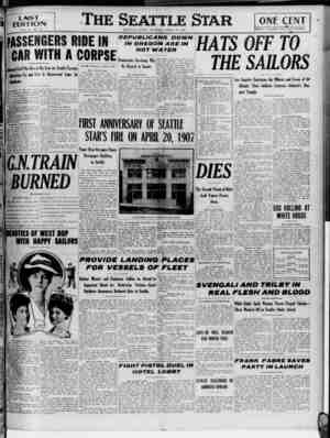 LAST EDITION you 10. no. **■ PASSENGERS RIDE IN CAR WITH A CORPSE tjeriflof Gvil War Dies in His Seat on Sealtle-Tacoma...