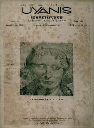 er İÇ sr çe A pe , UYANIŞ © SERVETİFÜNUN a Tee Tesisi: 1891 Başmuharriri: AHMET İHSAN © - gı © esisi: 1891 Sene 38 — Cilt