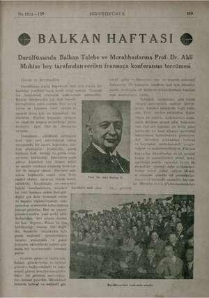 No.1814—129 SERVETİFÜNUN 380 © BALKAN HAFTASI € Darülfünunda Balkan Talebe ve Murahhaslarına Prof. Dr. Akli Muhtar bey...