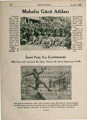 93 1 Haziranda garbi Anado- luda atla seya- hate çıkan Mu- hafızgücü bini- ie cileri Ankaraya avdet etmişler- dir....
