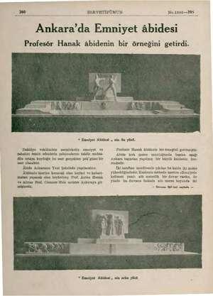 """360 SERVETİFÜNUN No.1890—209 Ankara'da Emniyet âbidesi Profesör Hanak âbidenin bir örneğini getirdi. """" Emniyet Abidesi , nin"""