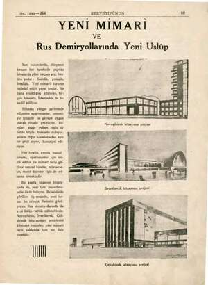 No. 1899— 214 SERVETİFÜNUN YENİ MİMARİ Rus Demiryollarında Yeni Üslüp Son zamanlarda, dünyanın hemen her tarafında yapılan