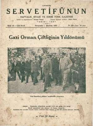 """. ö gr e """" &. ; dı UYANIŞ SERVETİFÜNUN HAFTALIK SİYASİ VE EDEBİ TÜRK GAZETESİ Sahibi ve başmuharriri : Ahmet İhsan Umum!..."""