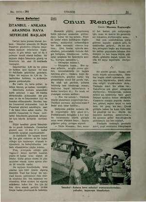 No. 2076—391 Hava Seferleri İSTANBUL - ANKARA ARASINDA HAVA SEFERLERİ BAŞLADI Devlet hava postası idaresi An- kara - İstanbul