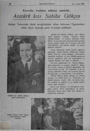 68 SERVETİFÜNUN - No. 2183—498 Kuvvetin, iradenin, zekânın sembolü: Afatürk kızı Sabiha Gökçen Balkan Turnesinden büyük...