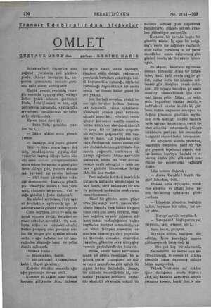 250 SERVETİFÜNUN No. 2194—509 Fransız Edebiyatından hikâyeler e OMLET GUSTAVE DROZ' dan çeviren: KERİME NADİR Sabahtanberi